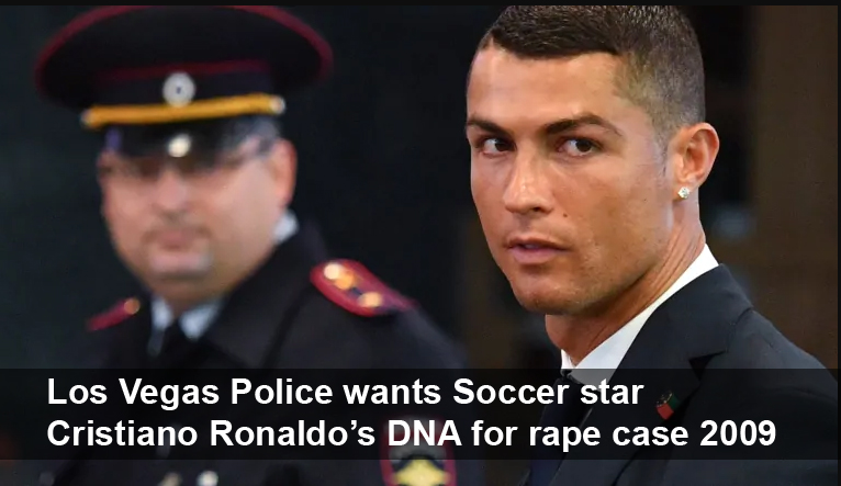 Soccer star Cristiano Ronaldo DNA for rape case 2009