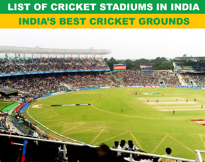 List of Best Cricket Stadiums in India | Cricket grounds list in India