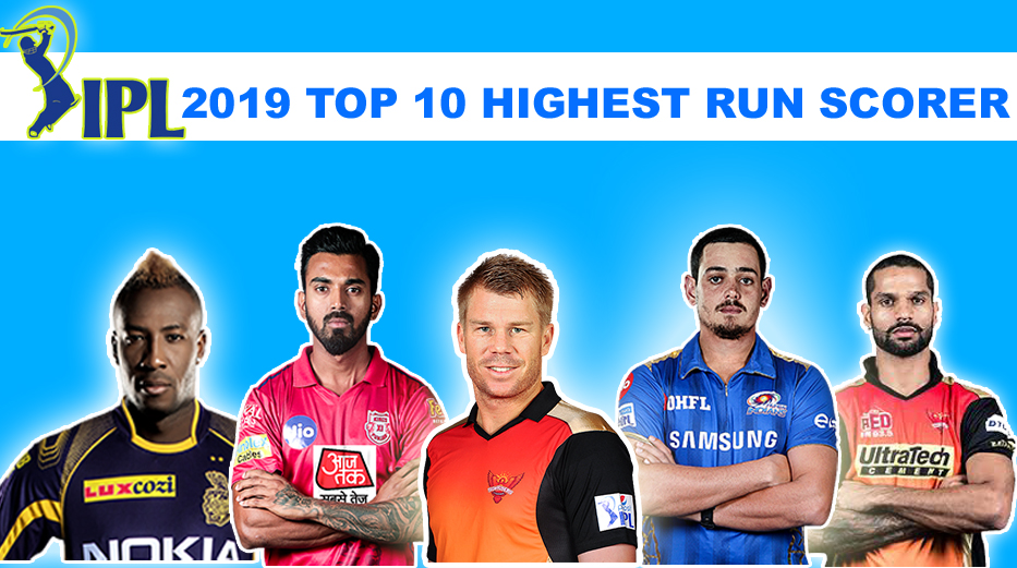 Top 10 Highest Run scorer in IPL 2019 Season 12