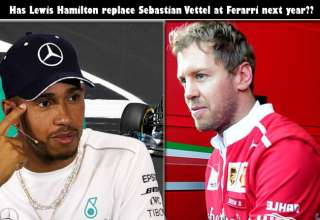 Has Lewis Hamilton replace Sebastian Vettel at Ferarri next year