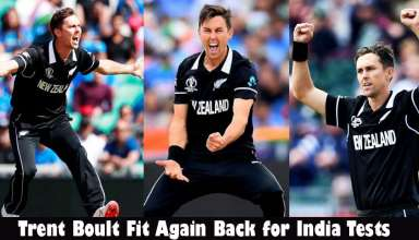 Trent Boult Fit Again and added New Zealand Squad for India Tests