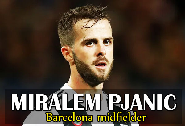 Barcelona midfielder Miralem Pjanic Covid-19 tested for Positive