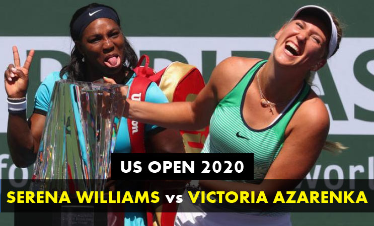 Serena-Williams-facing-Azarenka-in-the-US-Open-2020-semi-finals