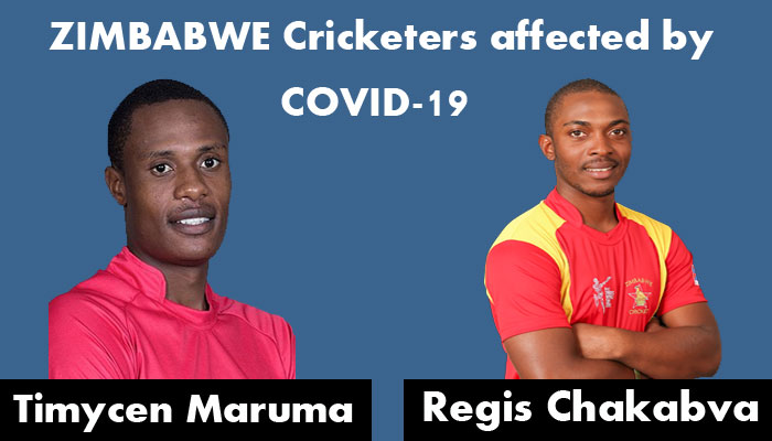 Chakabva and Maruma, the standby cricketers of Zimbabwe got affected by COVID-19