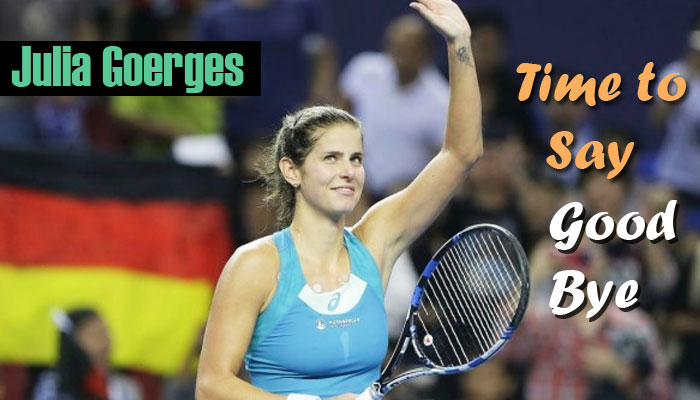 Julia Goerges the German tennis player reveals her retirement