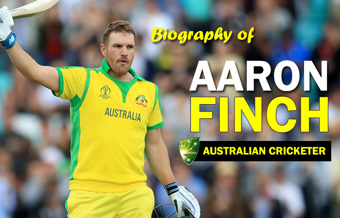Aaron Finch Cricket Player Profile