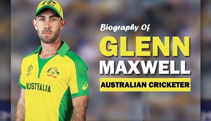 Glenn Maxwell Cricket Player Biography