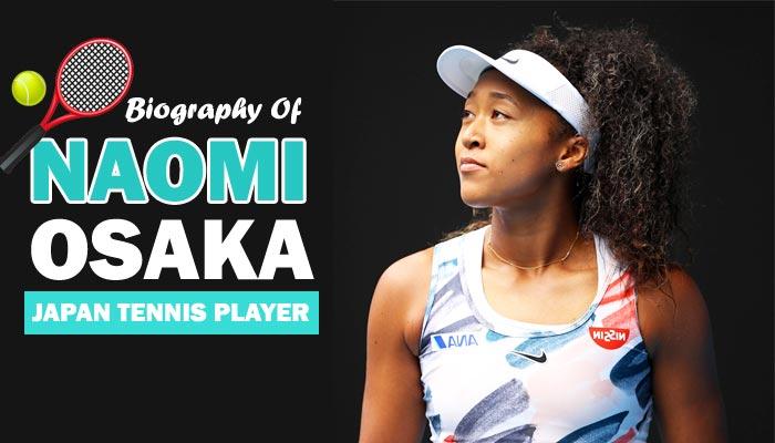 Naomi Osaka Tennis Player Biography