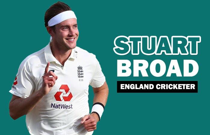 Stuart Broad Cricketer Biography