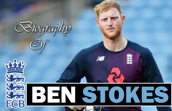 Ben Stokes Cricket Player Biography