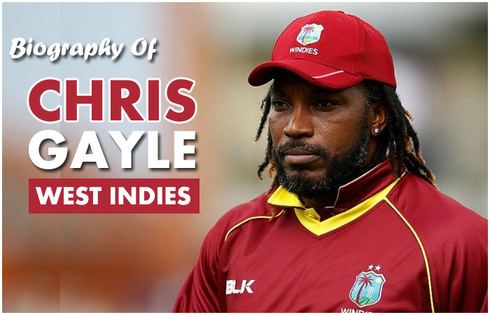 Chris Gayle Cricketer Biography