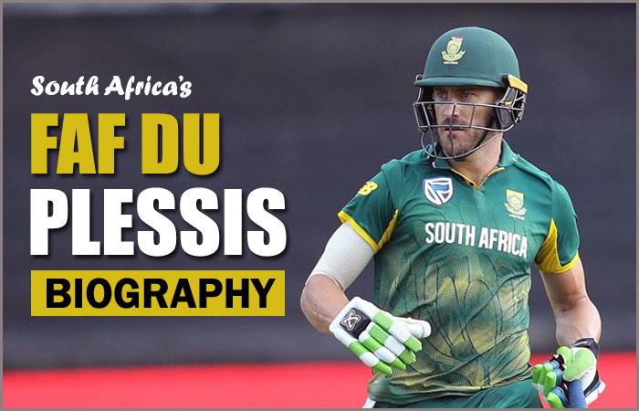 Faf Du Plessis Cricketer Biography