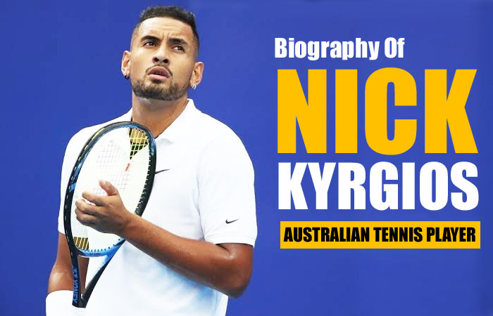 Nick Kyrgios Tennis Player Biography