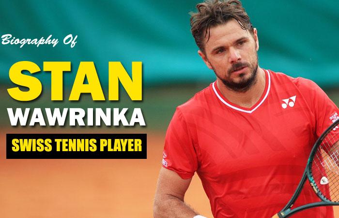 Stanislas Wawrinka Tennis Player Biography