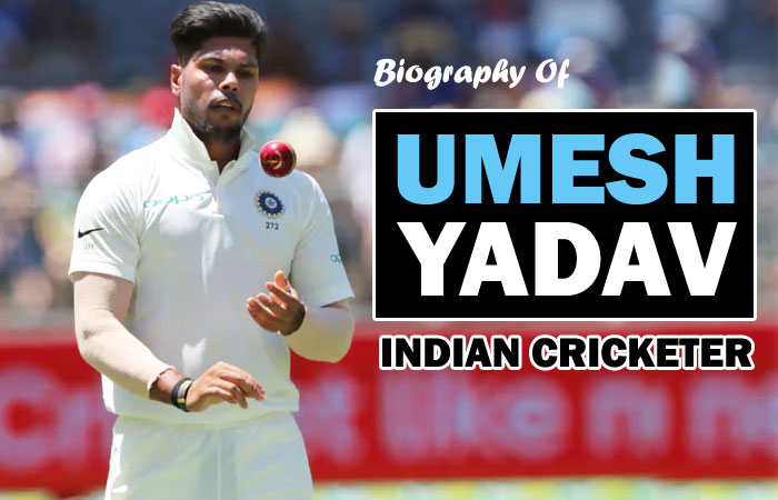 Umesh Yadav Cricket Player Biography