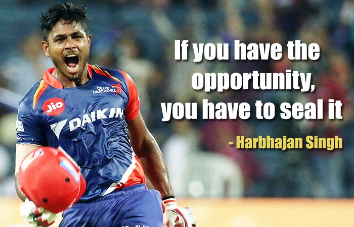 When you Get the Chance, Make the Best use of it - Harbhajan Singh guides Sanju Samson