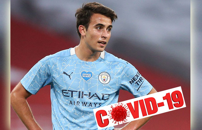 Eric Garcia, Player of Manchester City has Affected by COVID-19