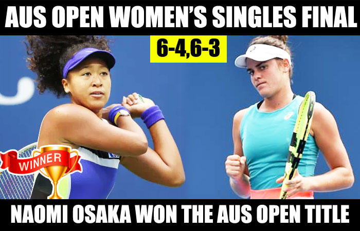 Australian Open 2021 Final: Naomi Osaka Smashed Jennifer Brady and hold the Title