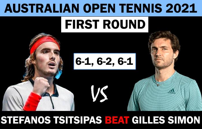 Australian Open 2021 : Tsitsipas Thrashed Simon and Entered Second Round
