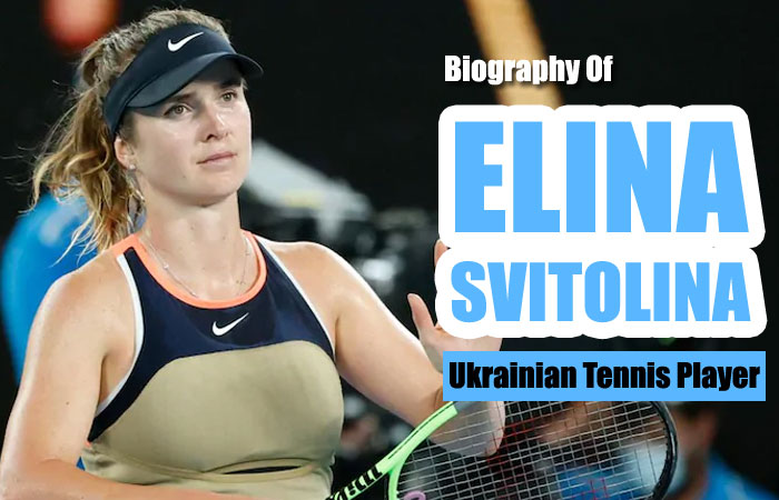Elina Svitolina Tennis Player Biography