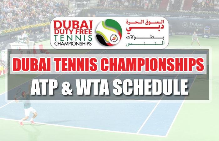 Dubai Tennis Championship 2021 ATP & WTA Schedule