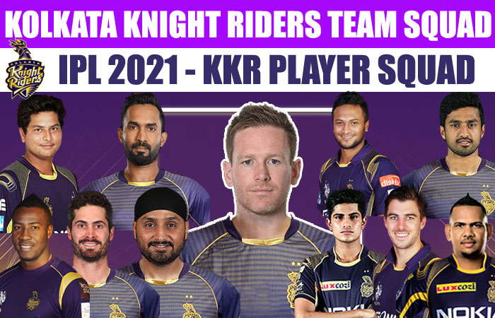 Kolkata Knight Riders IPL 2021 Full Team Squad | KKR Complete Players List in IPL Season 14