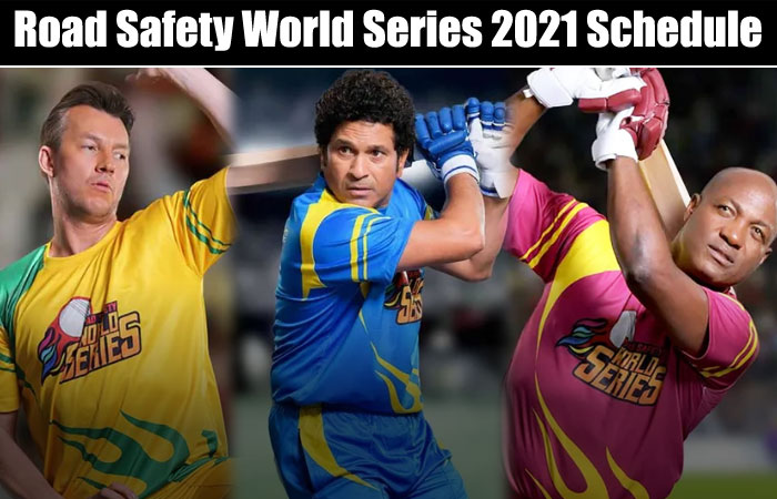 Road Safety World Series T20 2021Team Schedule and Where to Watch