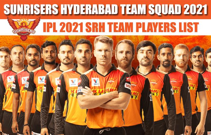 Sunrisers Hyderabad IPL 2021 Full Team Squad | SRH Complete Players List in IPL Season 14