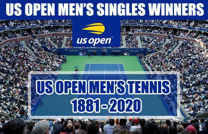 US Open Tennis Men's Singles Champions Past Winner/Runner-up List 1881-2020