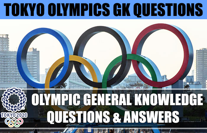 General Knowledge Questions with Answers about Olympic Games