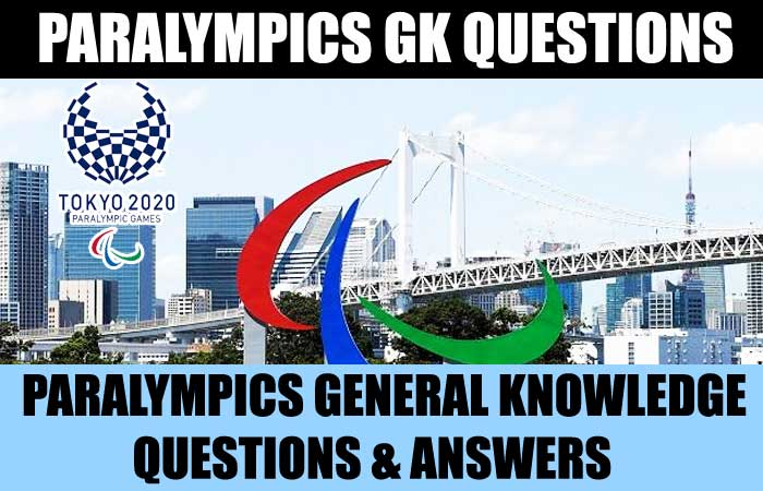 General Knowledge Questions with Answers about Paralympics Games Part 1
