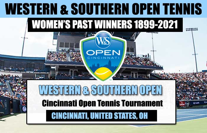 Western & Southern Open Women's Past Winners List 1899-2021