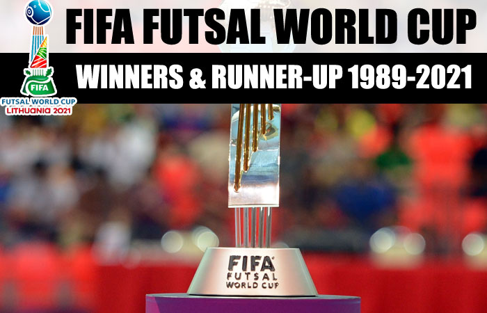 Champions list of FIFA Futsal World Cup from 1989-2021