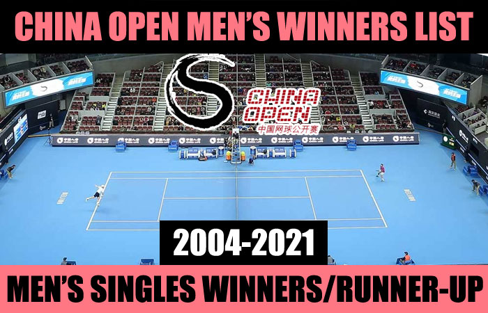 China Open Tennis Men's Singles and Doubles Past Winners