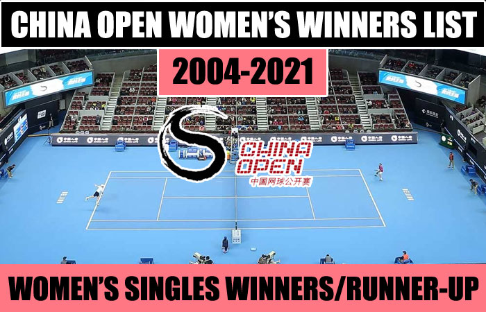 China Open Tennis Women's Singles and Doubles Past Winners