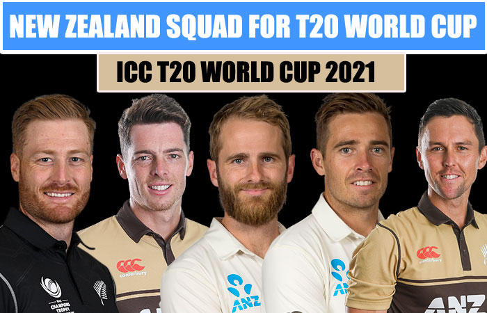New Zealand Team Squad for ICC Mens T20 World Cup 2021